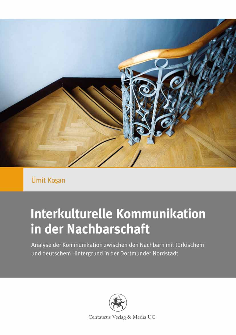 Koşan, Ümit - Interkulturelle Kommunikation in der Nachbarschaft, ebook