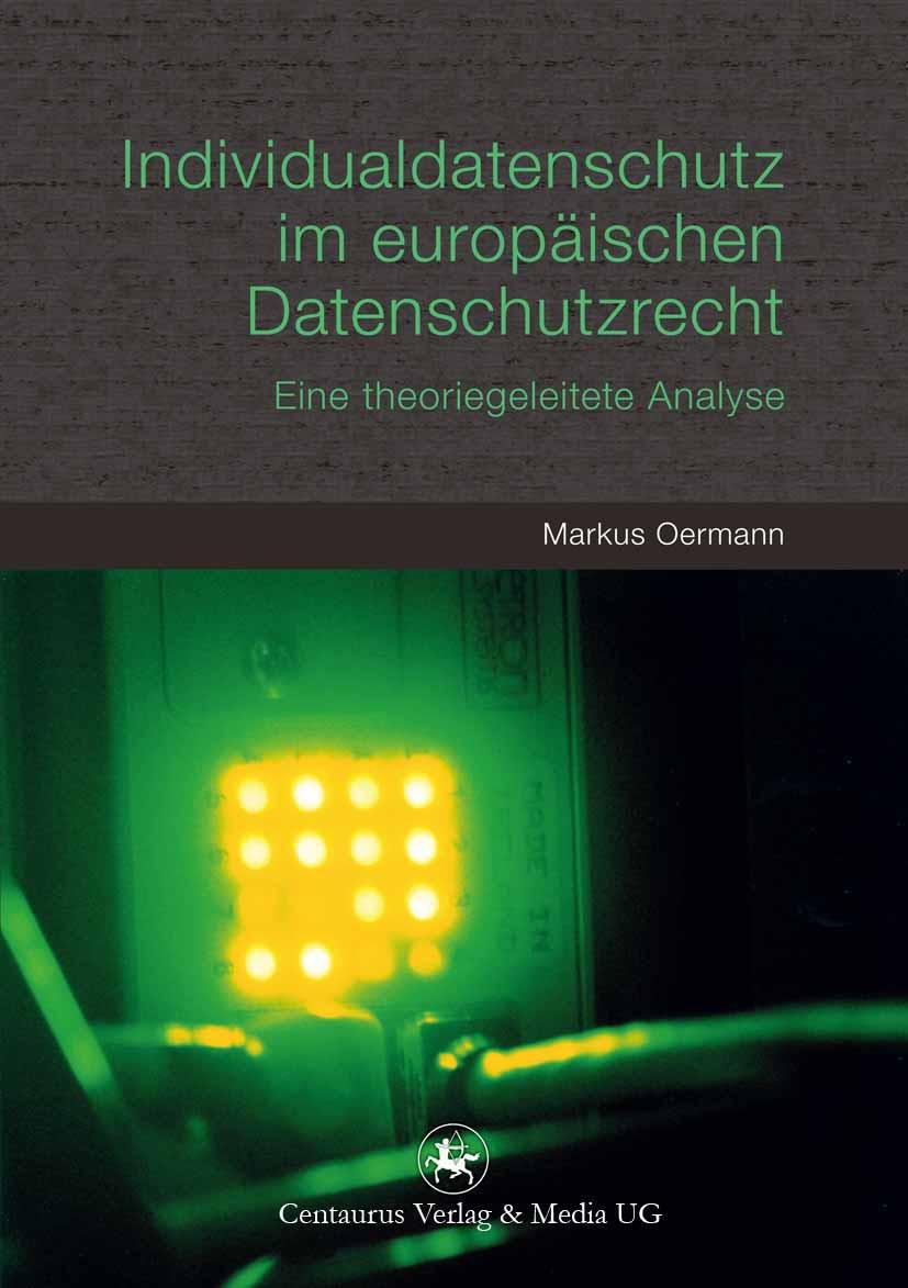 Oermann, Markus - Individualdatenschutz im europäischen Datenschutzrecht, ebook