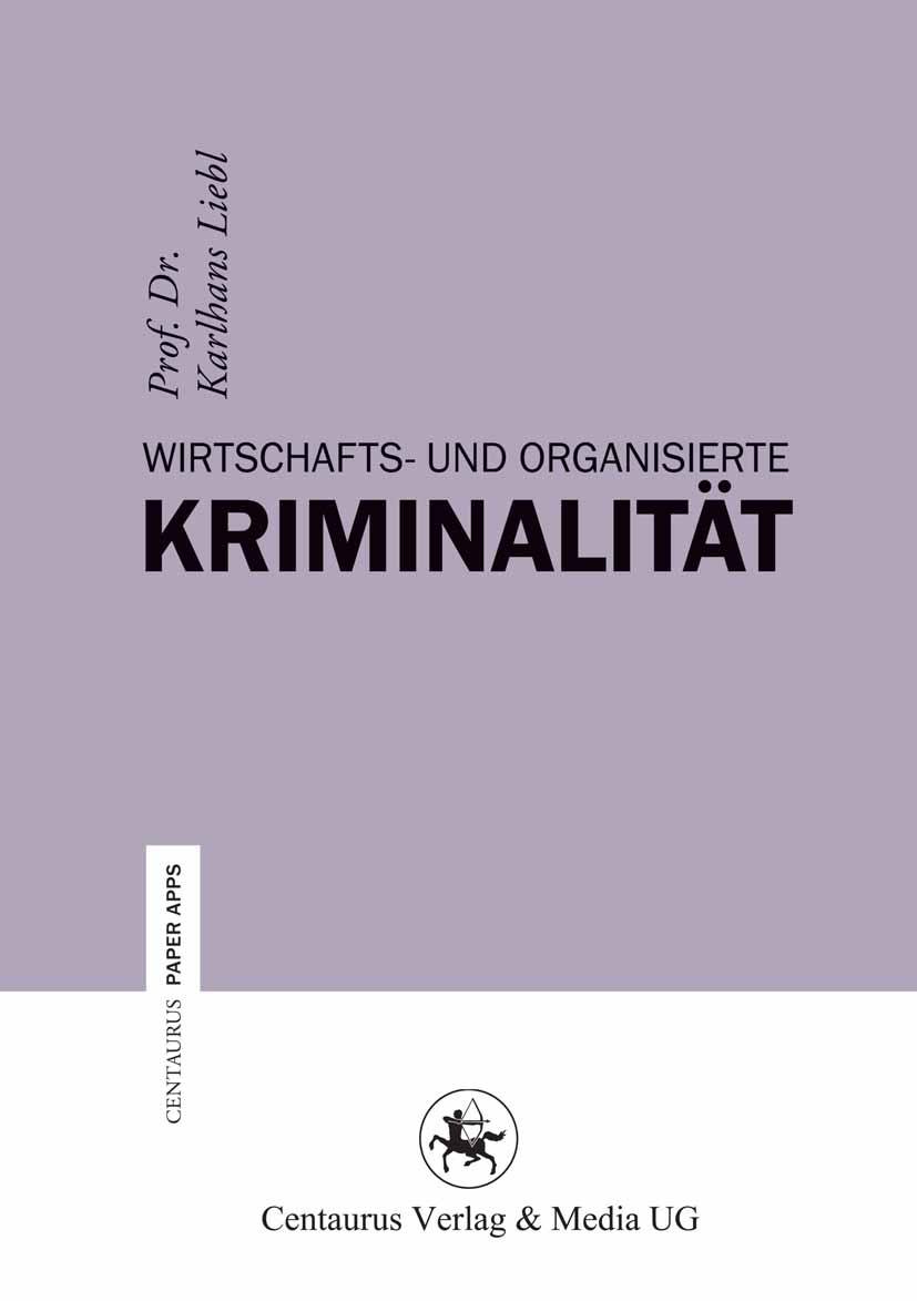 Liebl, Karlhans - Wirtschafts- und Organisierte Kriminalität, ebook