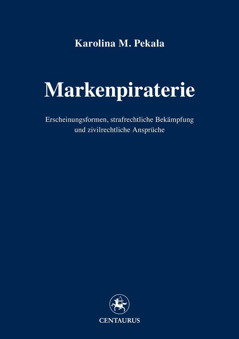 Pekala, Karolina M. - Markenpiraterie, ebook