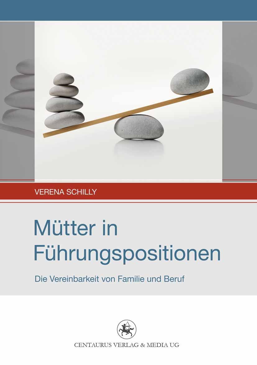 Schilly, Verena - Mütter in Führungspositionen, ebook