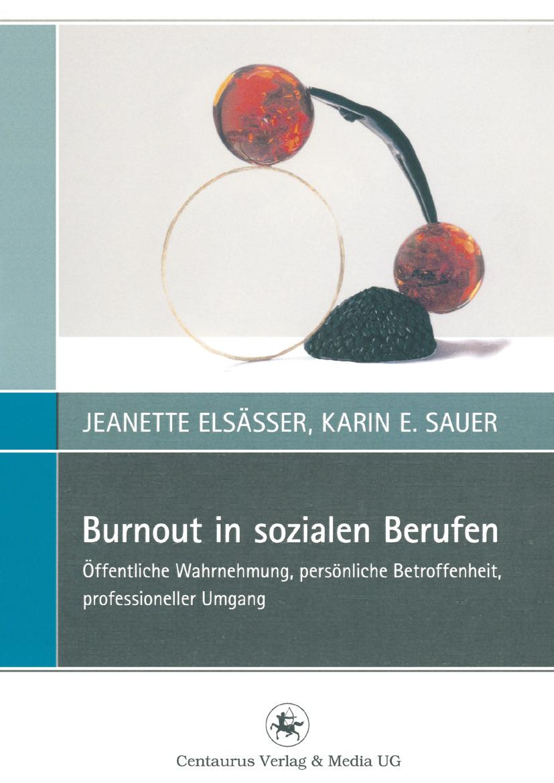 Elsässer, Jeanette - Burnout in sozialen Berufen, ebook