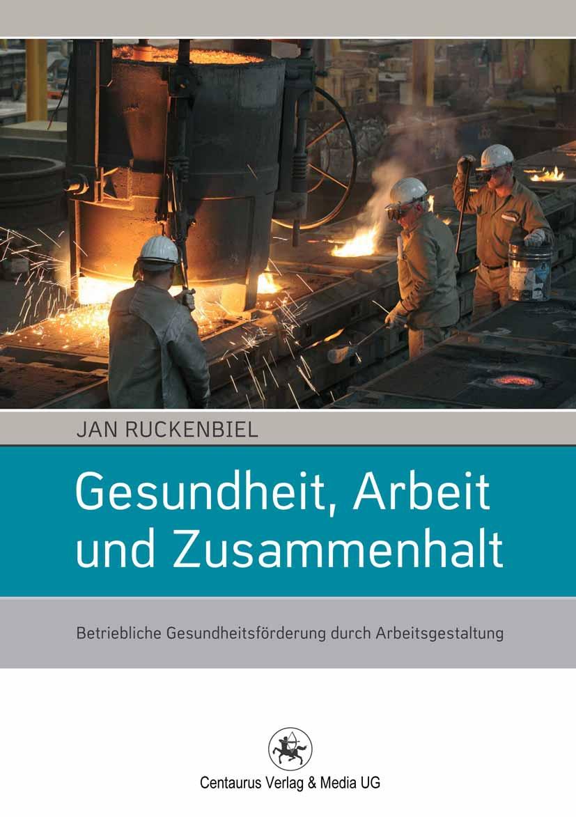 Ruckenbiel, Jan - Gesundheit, Arbeit und Zusammenhalt, ebook