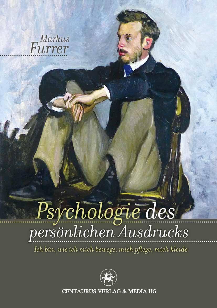Furrer, Markus - Psychologie des persönlichen Ausdrucks, ebook