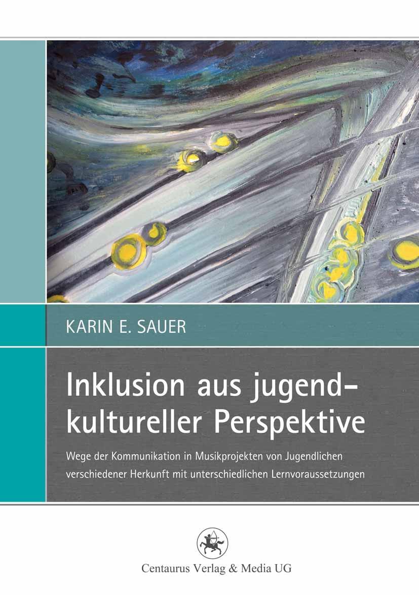 Sauer, Karin E. - Inklusion aus jugendkultureller Perspektive, ebook