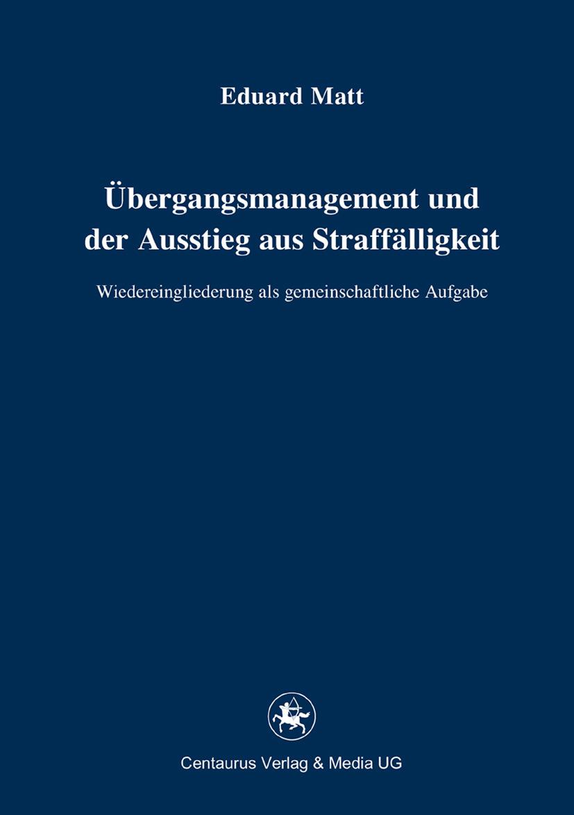 Matt, Eduard - Übergangsmanagement und der Ausstieg aus Straffälligkeit, ebook