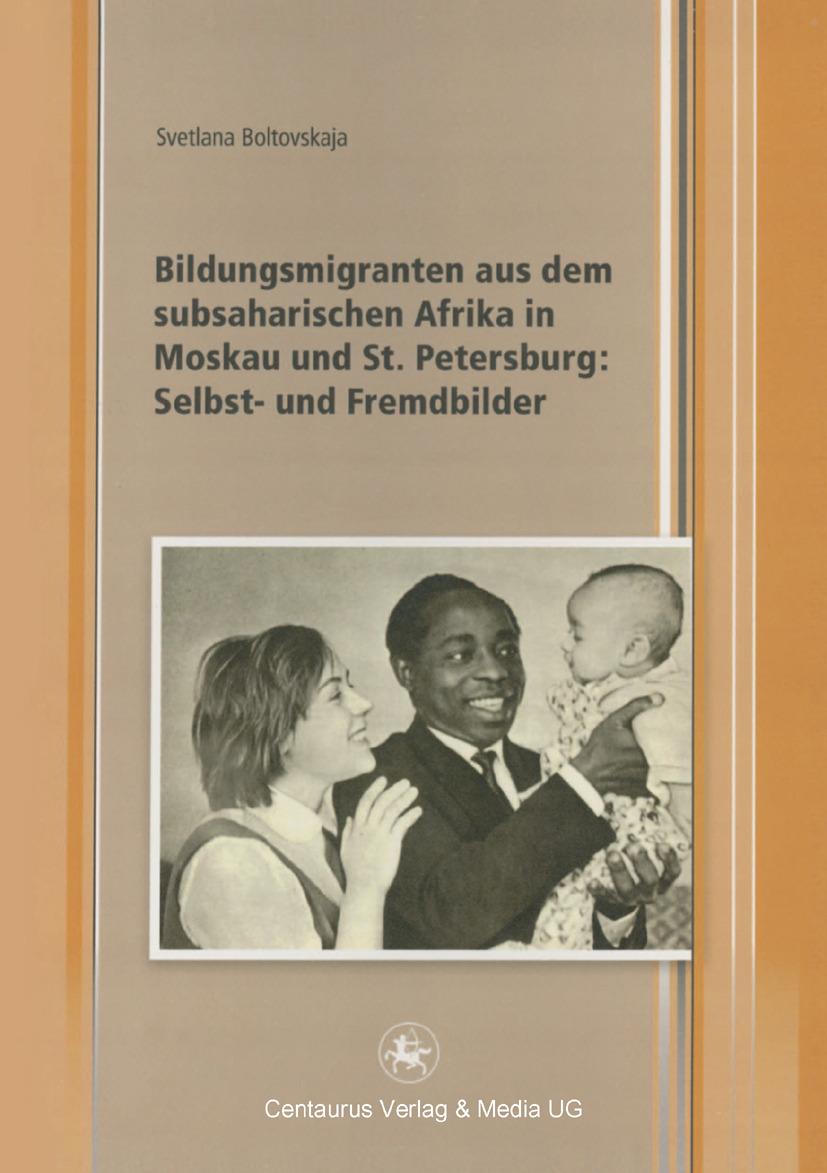 Boltovskaja, Svetlana - Bildungsmigranten aus dem subsaharischen Afrika in Moskau und St. Petersburg: Selbst- und Fremdbilder, ebook