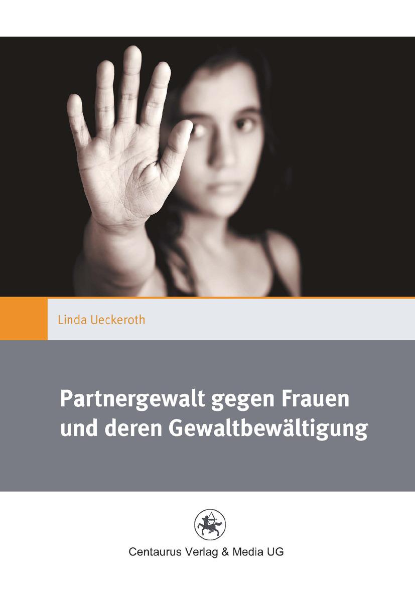 Ueckeroth, Linda - Partnergewalt gegen Frauen und deren Gewaltbewältigung, ebook