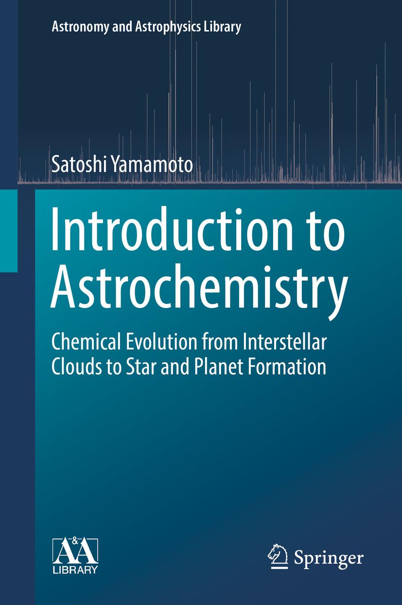 Yamamoto, Satoshi - Introduction to Astrochemistry, ebook