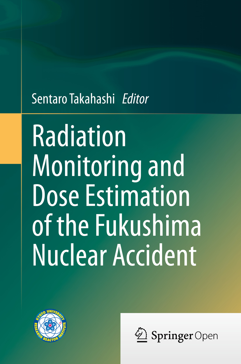 Takahashi, Sentaro - Radiation Monitoring and Dose Estimation of the Fukushima Nuclear Accident, ebook
