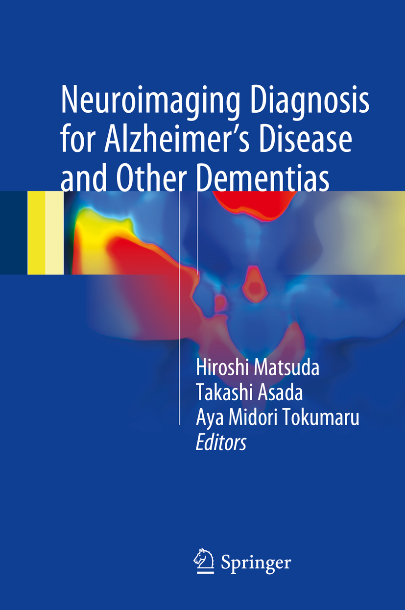 Asada, Takashi - Neuroimaging Diagnosis for Alzheimer's Disease and Other Dementias, ebook