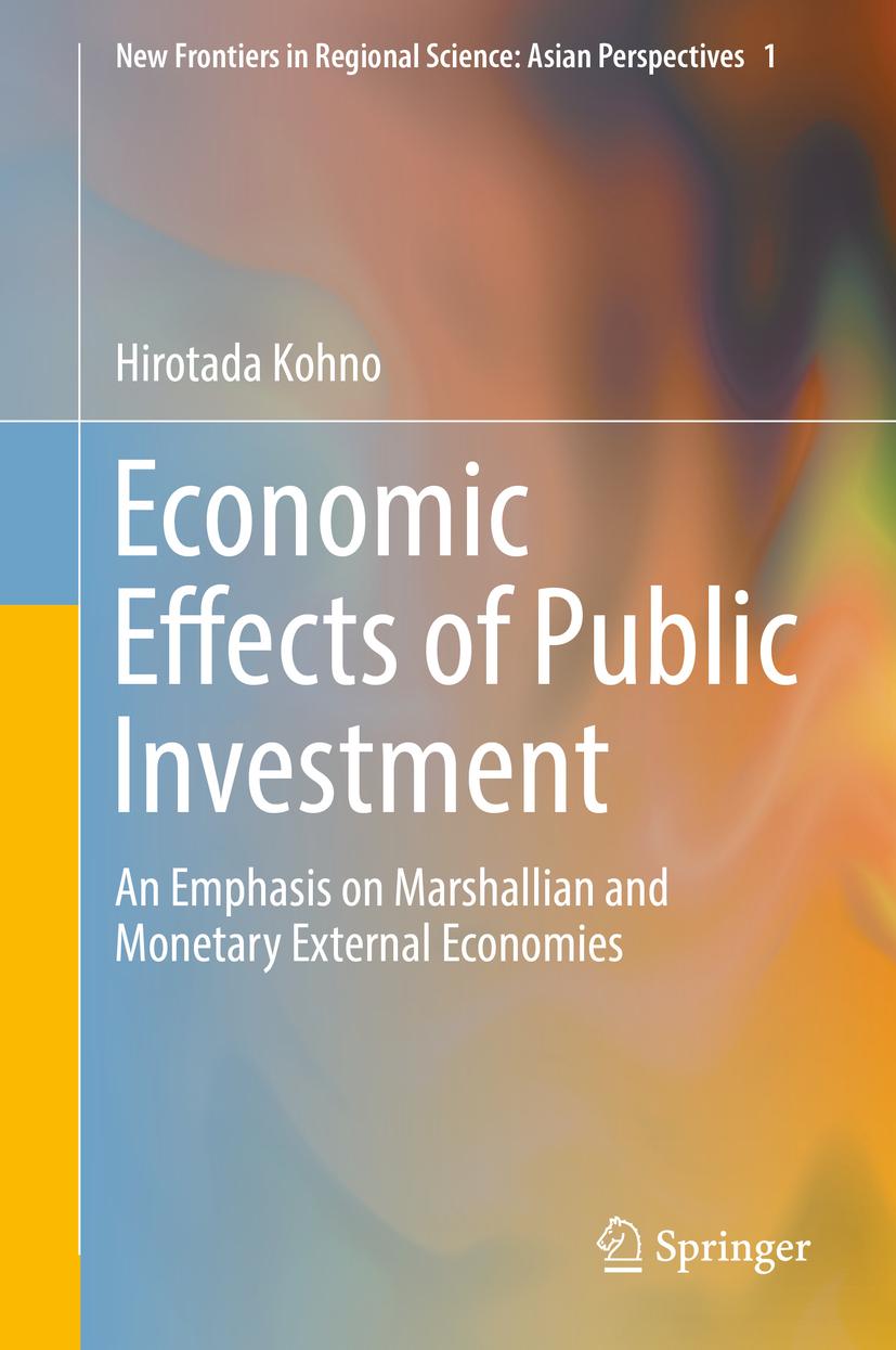 Kohno, Hirotada - Economic Effects of Public Investment, ebook