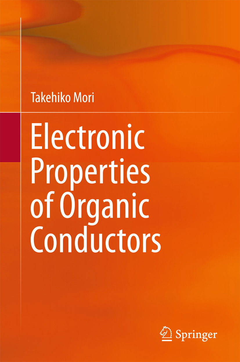 Mori, Takehiko - Electronic Properties of Organic Conductors, ebook