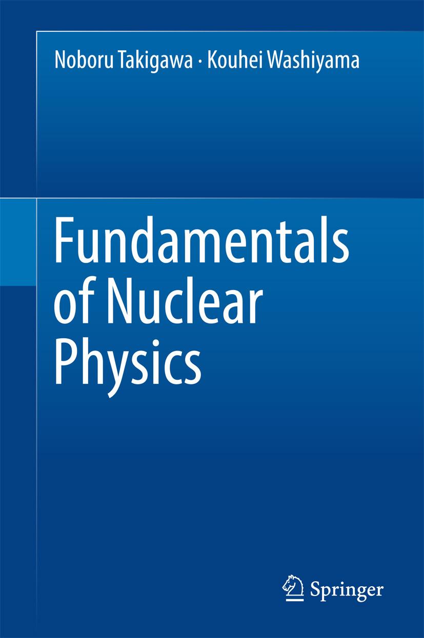 Takigawa, Noboru - Fundamentals of Nuclear Physics, ebook