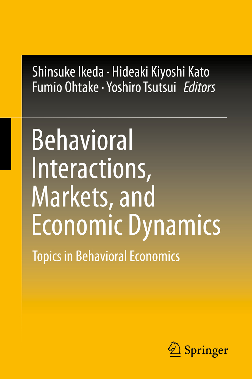 Ikeda, Shinsuke - Behavioral Interactions, Markets, and Economic Dynamics, ebook
