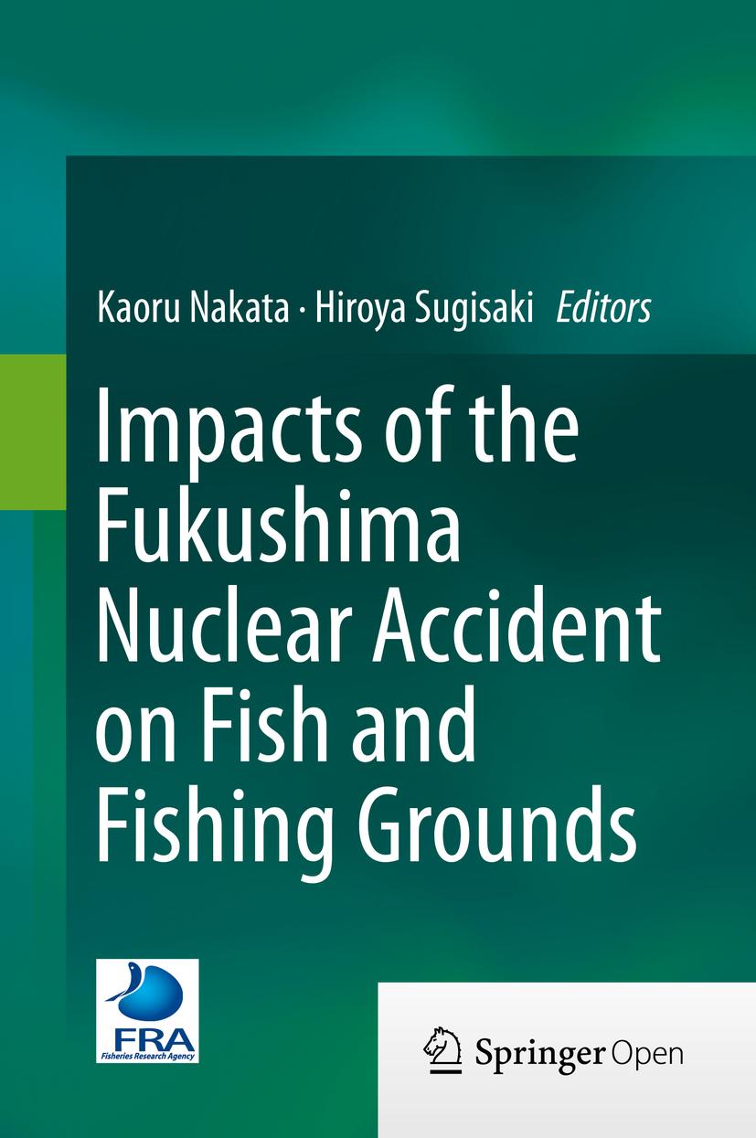 Nakata, Kaoru - Impacts of the Fukushima Nuclear Accident on Fish and Fishing Grounds, ebook