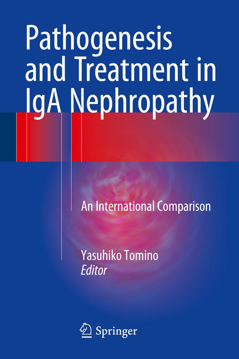 Tomino, Yasuhiko - Pathogenesis and Treatment in IgA Nephropathy, ebook