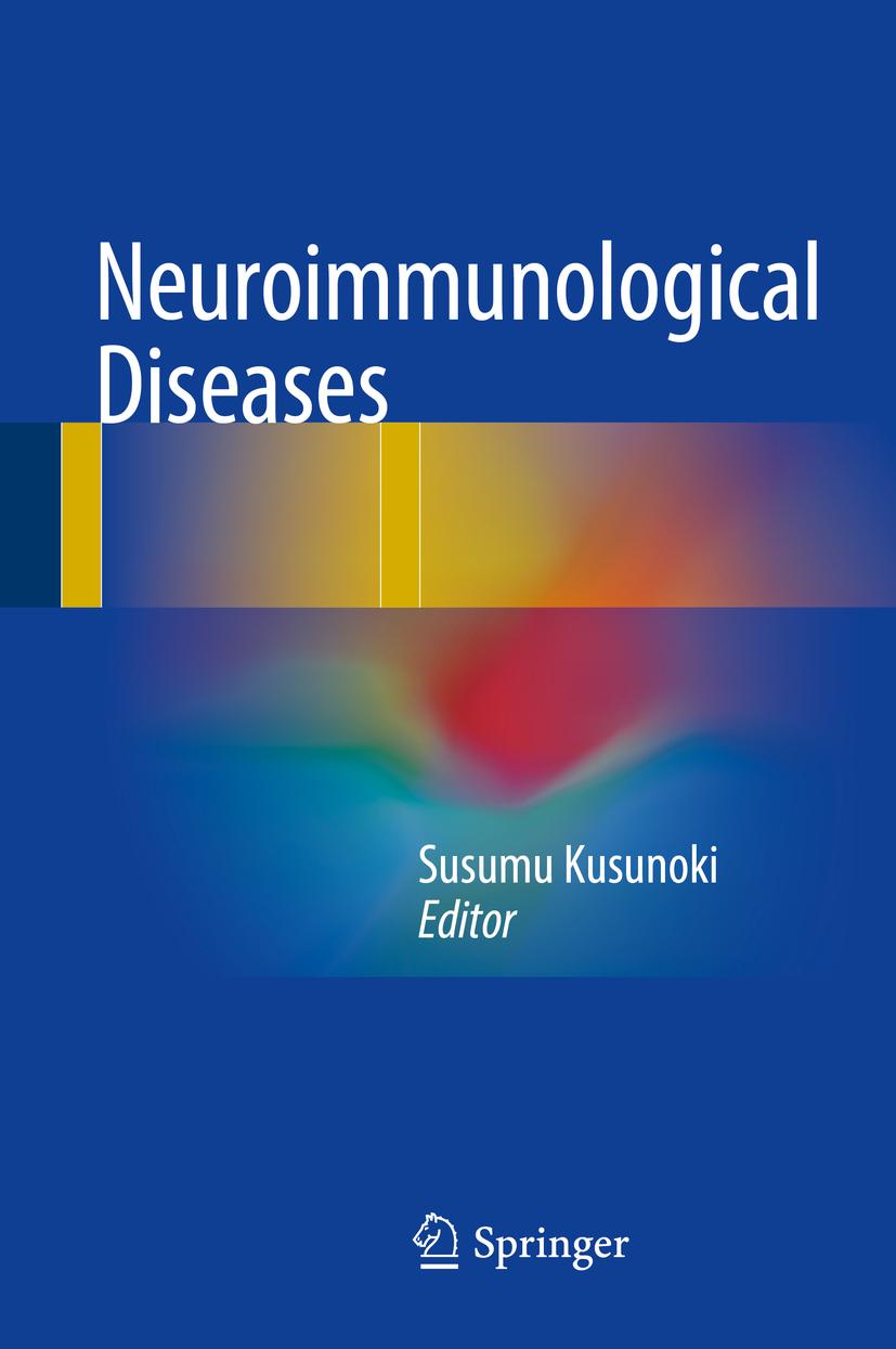 Kusunoki, Susumu - Neuroimmunological Diseases, ebook