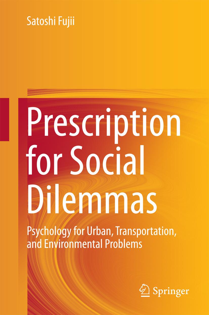 Fujii, Satoshi - Prescription for Social Dilemmas, e-bok