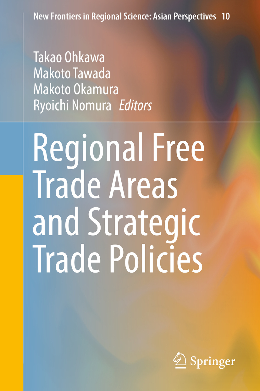 Nomura, Ryoichi - Regional Free Trade Areas and Strategic Trade Policies, ebook