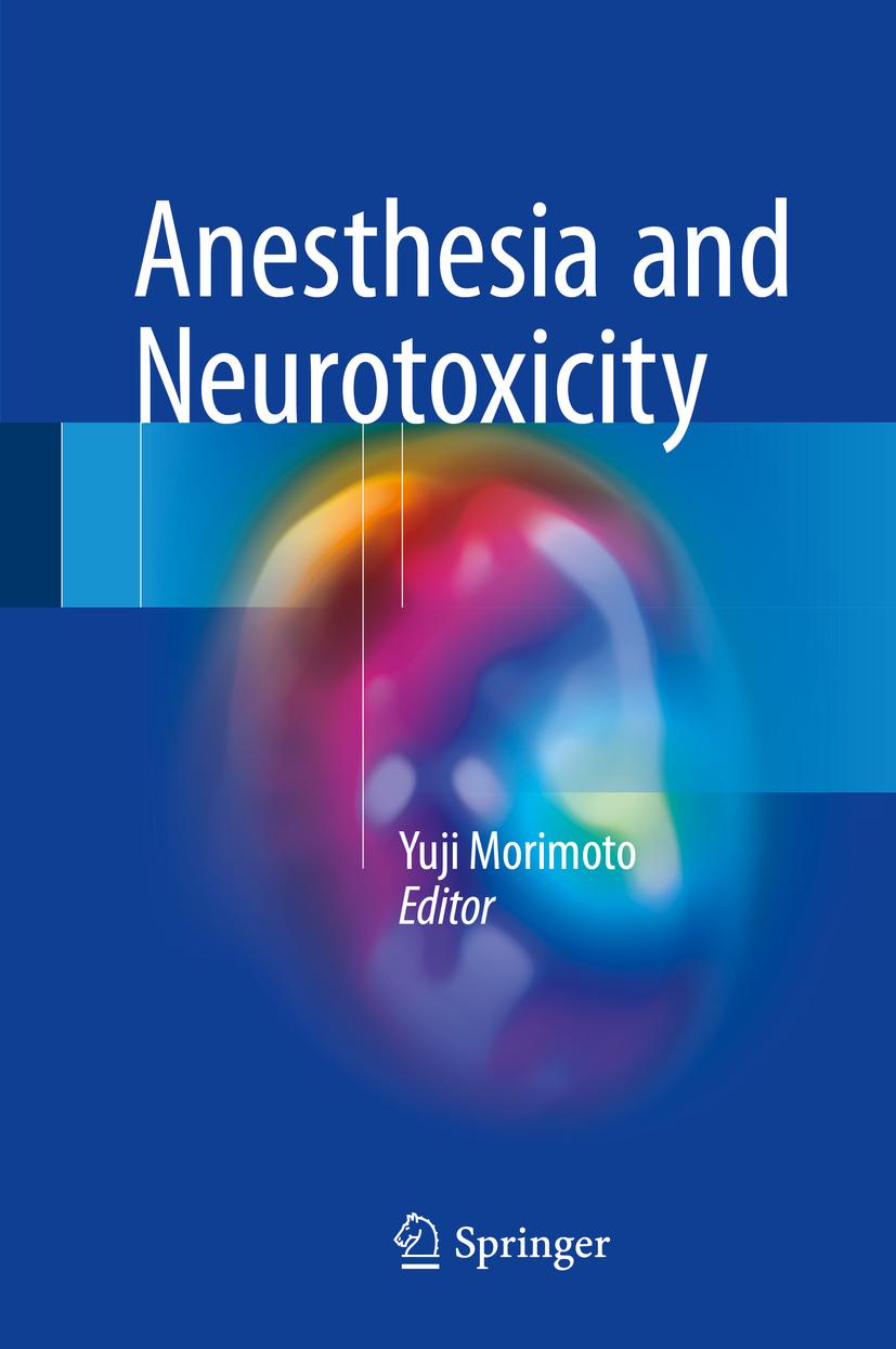 Morimoto, Yuji - Anesthesia and Neurotoxicity, ebook