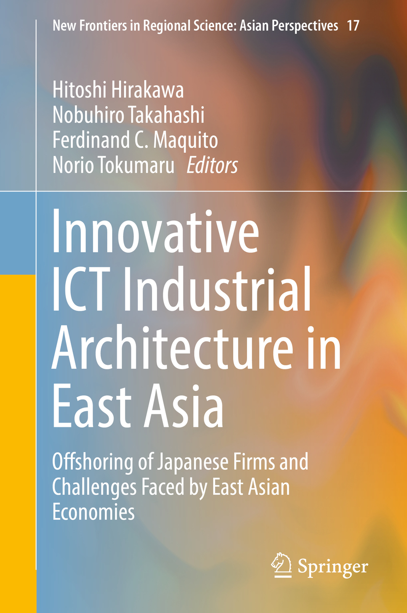 Hirakawa, Hitoshi - Innovative ICT Industrial Architecture in East Asia, ebook