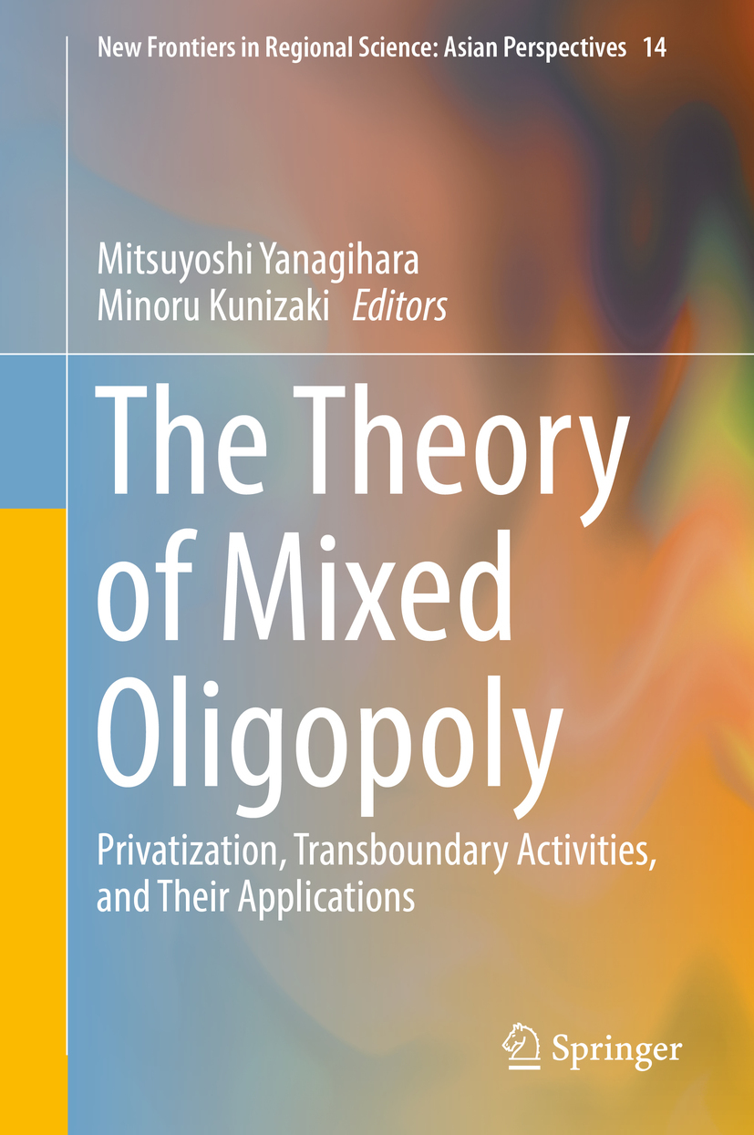 Kunizaki, Minoru - The Theory of Mixed Oligopoly, ebook