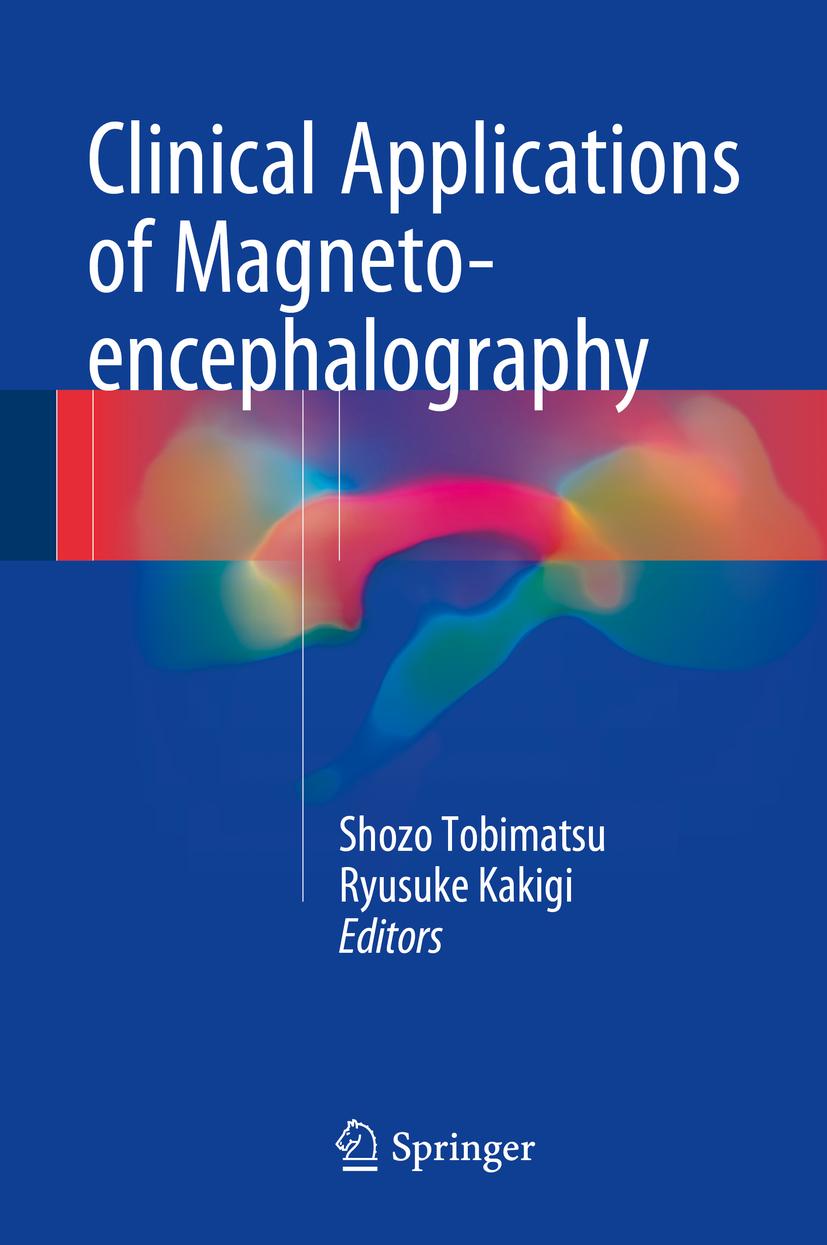 Kakigi, Ryusuke - Clinical Applications of Magnetoencephalography, ebook