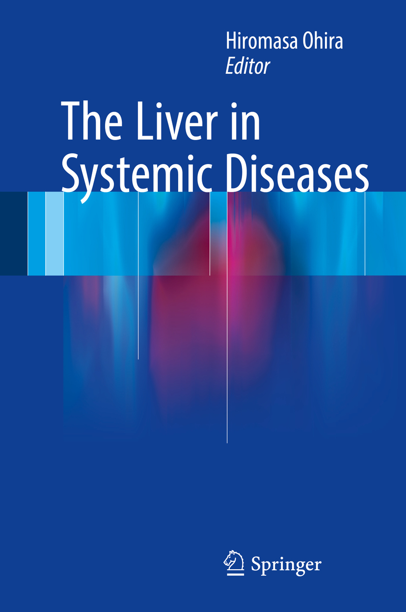 Ohira, Hiromasa - The Liver in Systemic Diseases, ebook