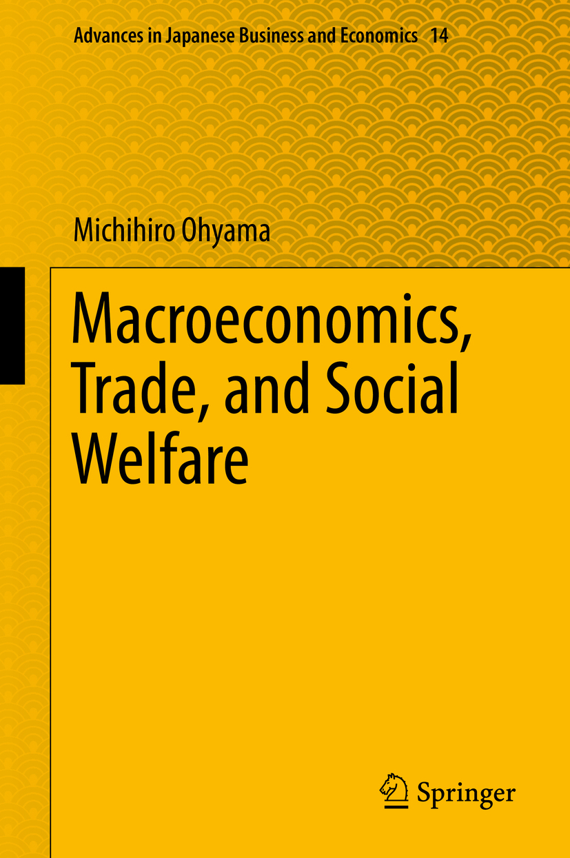 Ohyama, Michihiro - Macroeconomics, Trade, and Social Welfare, ebook