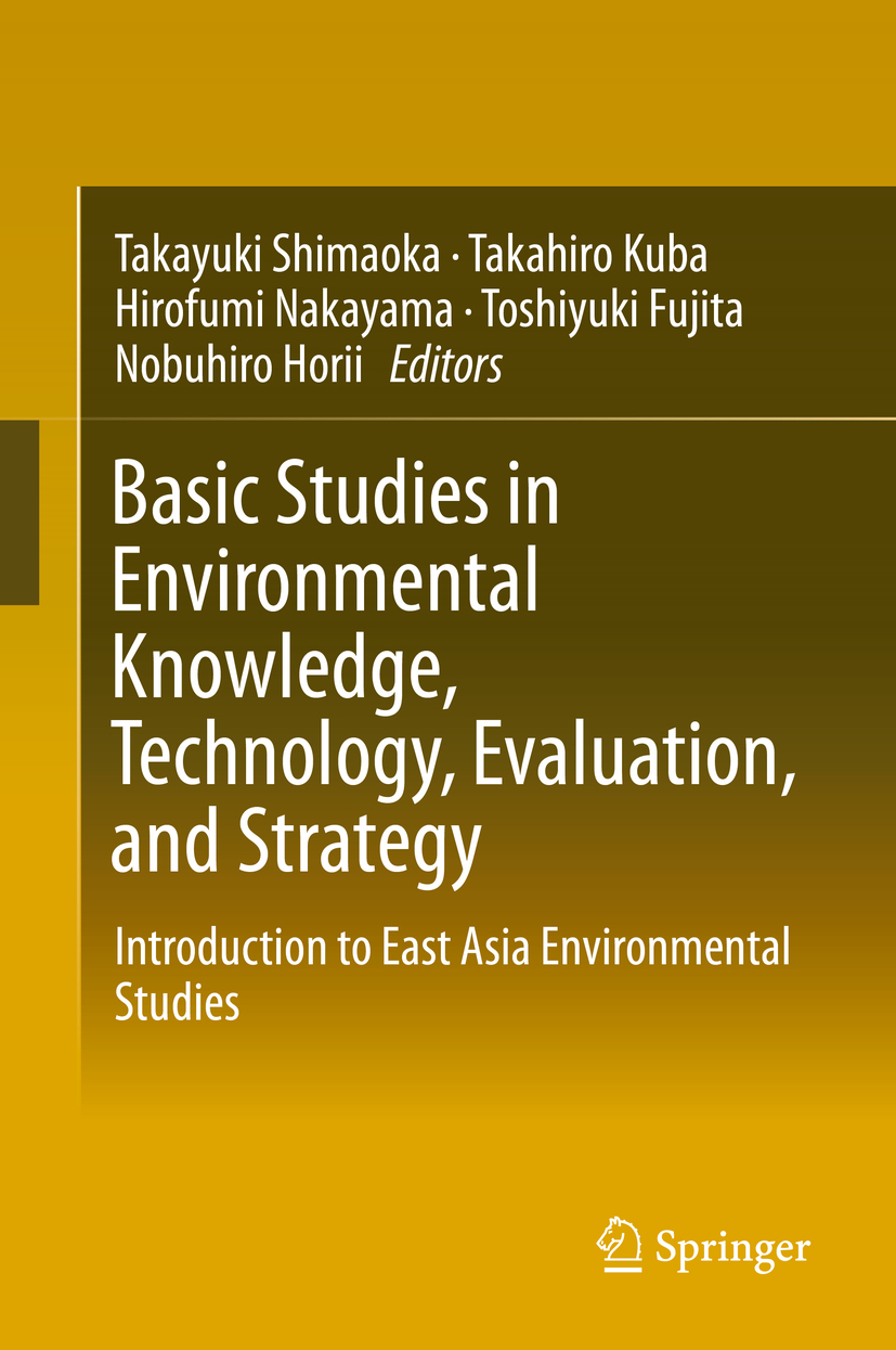 Fujita, Toshiyuki - Basic Studies in Environmental Knowledge, Technology, Evaluation, and Strategy, ebook