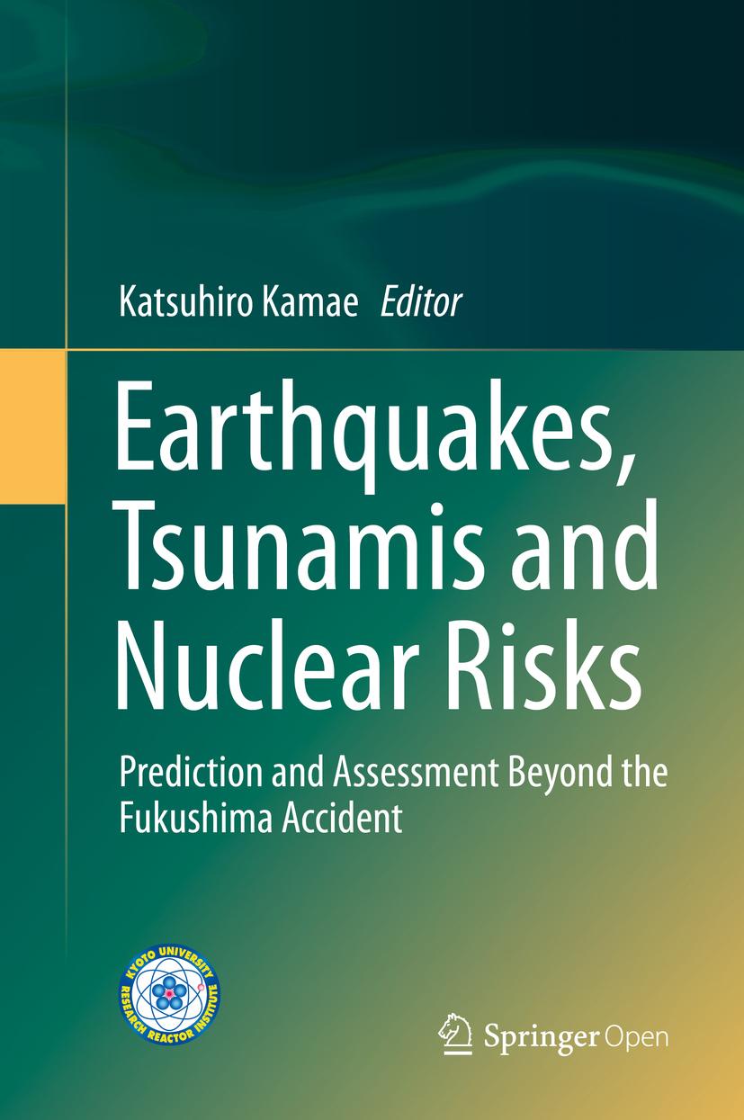 Kamae, Katsuhiro - Earthquakes, Tsunamis and Nuclear Risks, ebook