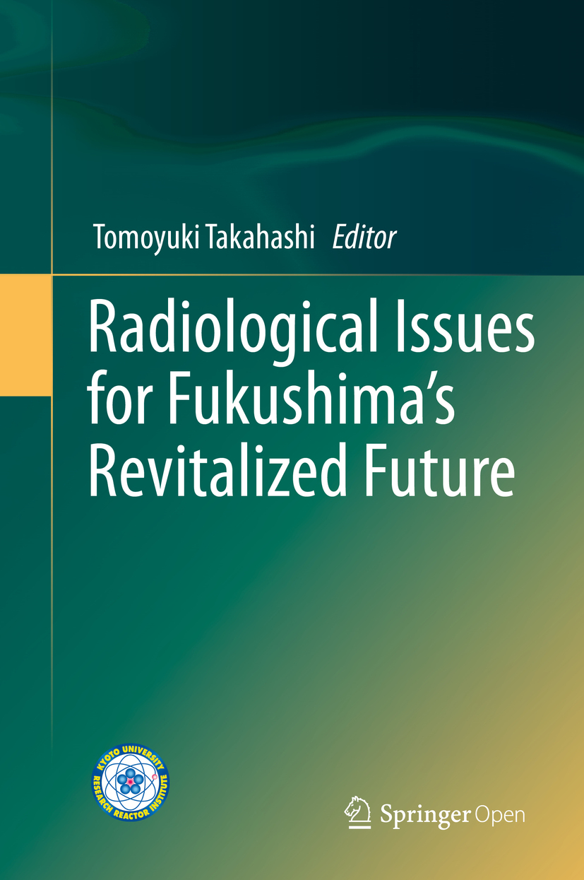 Takahashi, Tomoyuki - Radiological Issues for Fukushima's Revitalized Future, ebook