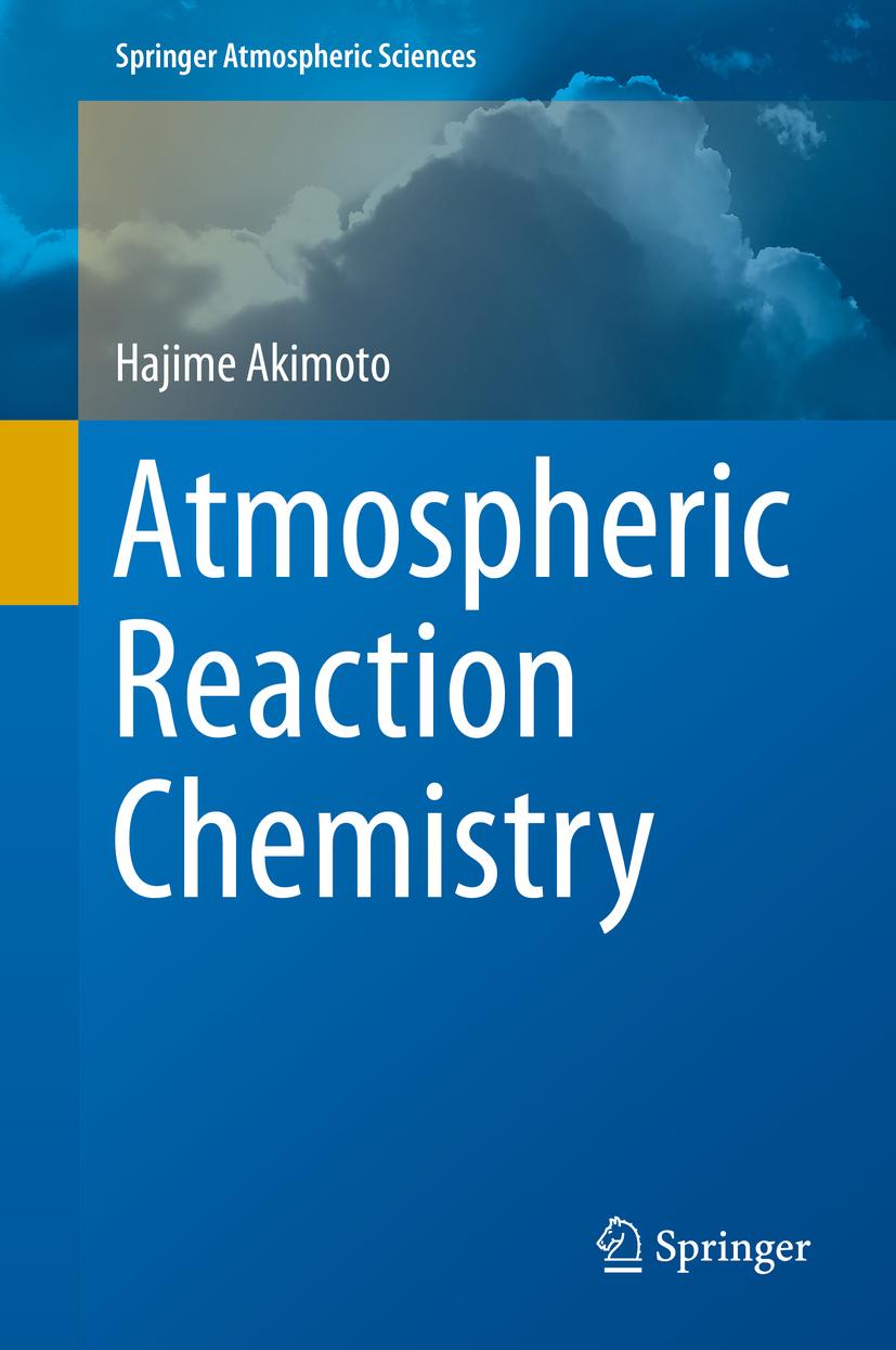 Akimoto, Hajime - Atmospheric Reaction Chemistry, ebook