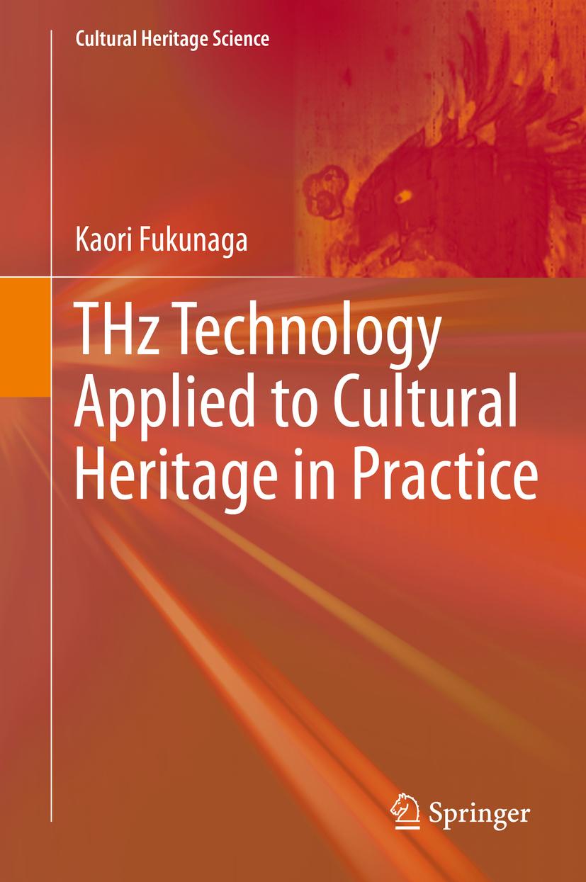 Fukunaga, Kaori - THz Technology Applied to Cultural Heritage in Practice, ebook
