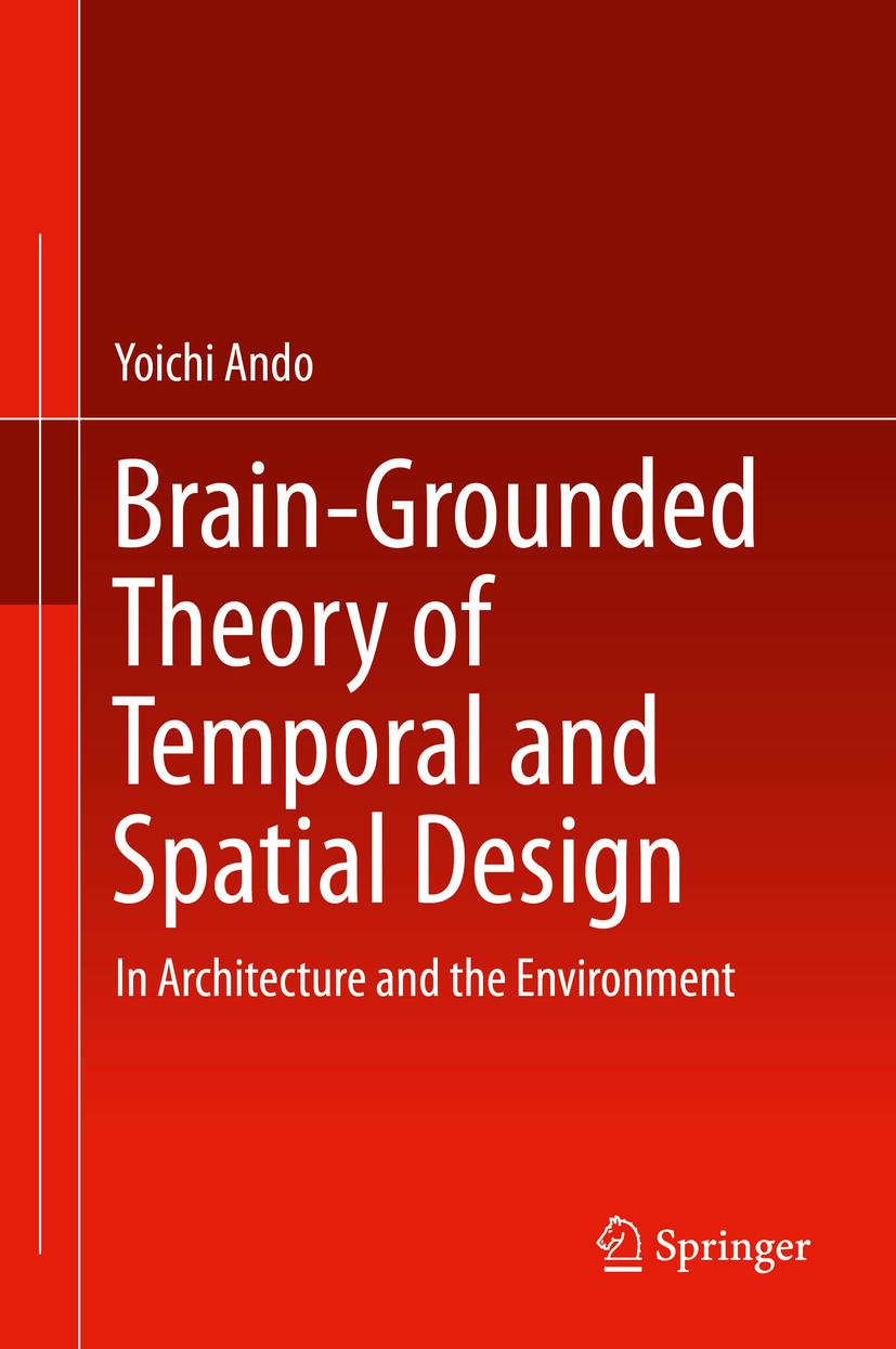 Ando, Yoichi - Brain-Grounded Theory of Temporal and Spatial Design, ebook