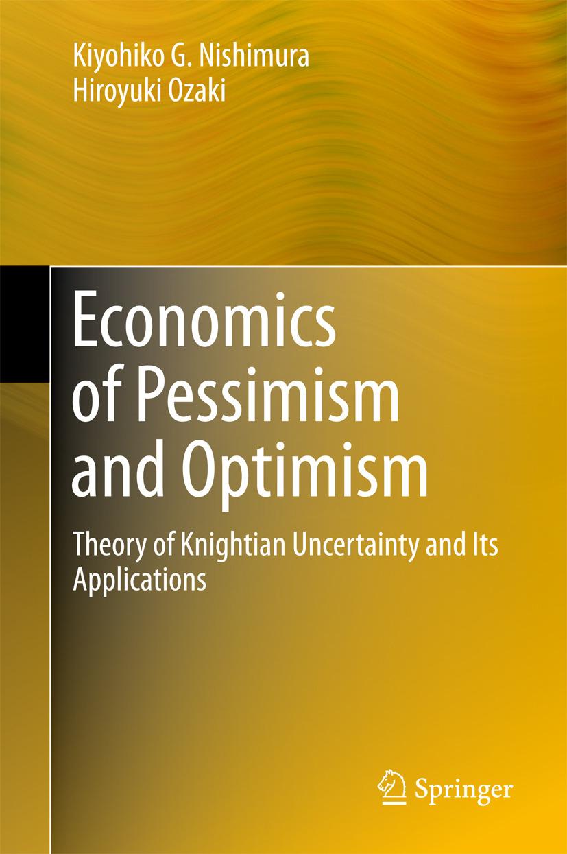 Nishimura, Kiyohiko G. - Economics of Pessimism and Optimism, e-bok