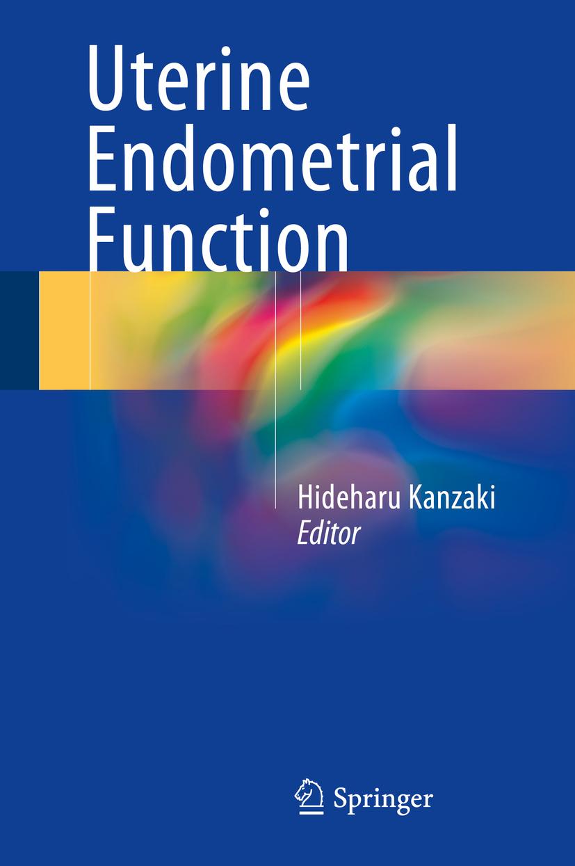 Kanzaki, Hideharu - Uterine Endometrial Function, ebook