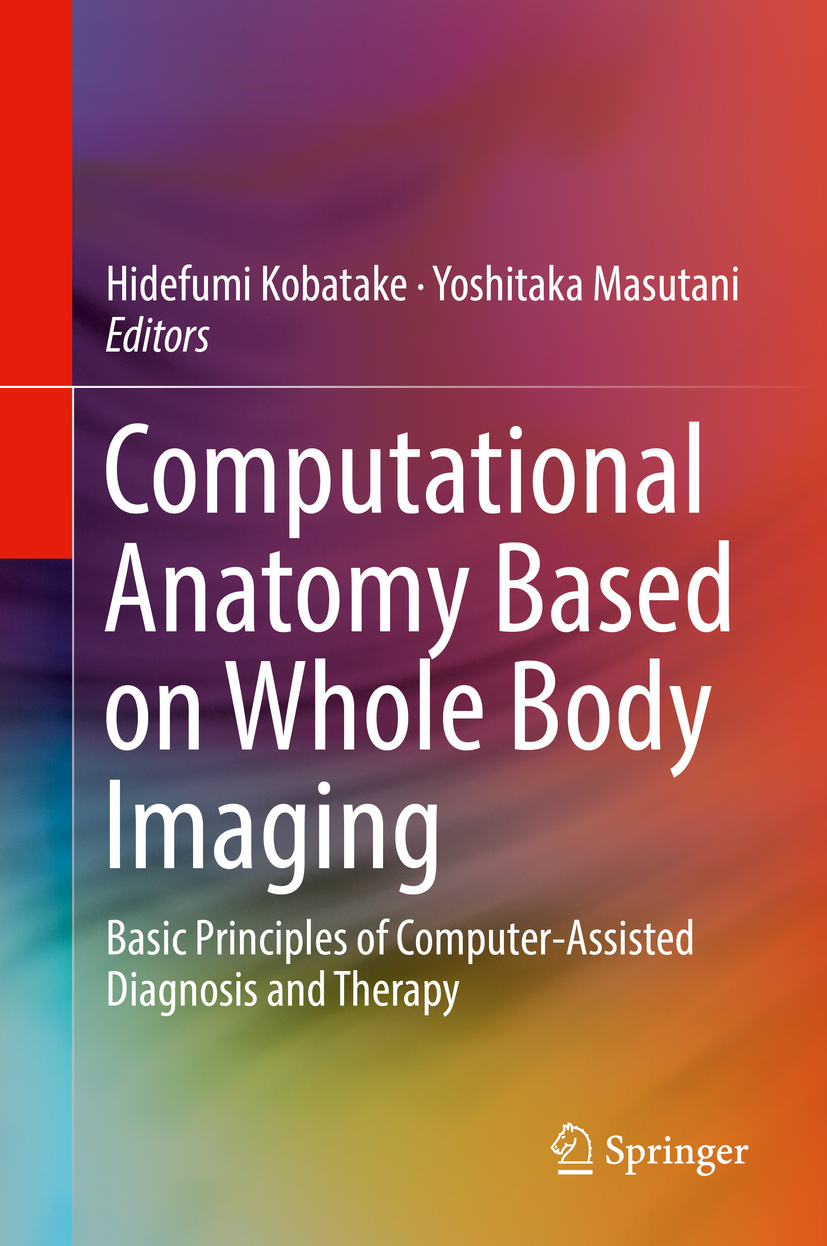 Kobatake, Hidefumi - Computational Anatomy Based on Whole Body Imaging, ebook