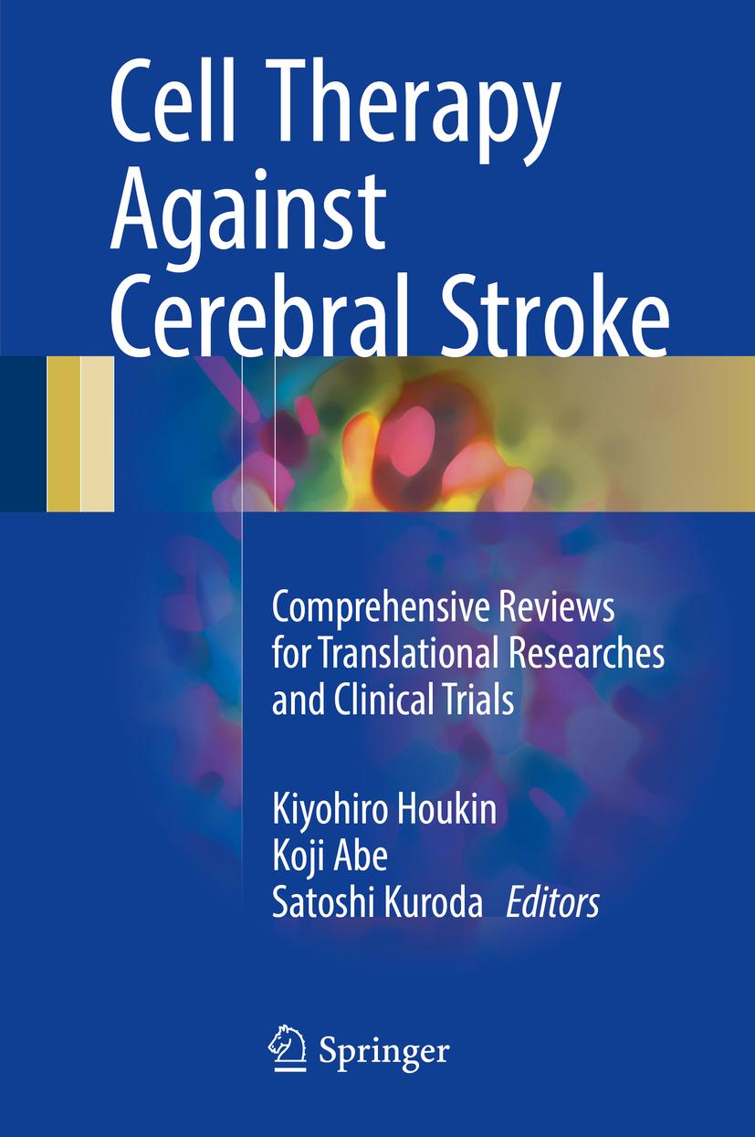 Abe, Koji - Cell Therapy Against Cerebral Stroke, ebook