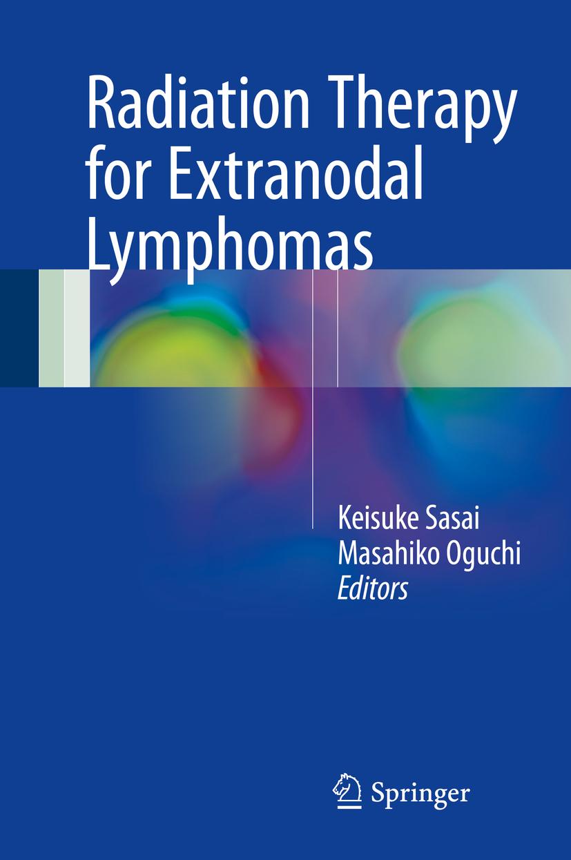 Oguchi, Masahiko - Radiation Therapy for Extranodal Lymphomas, ebook