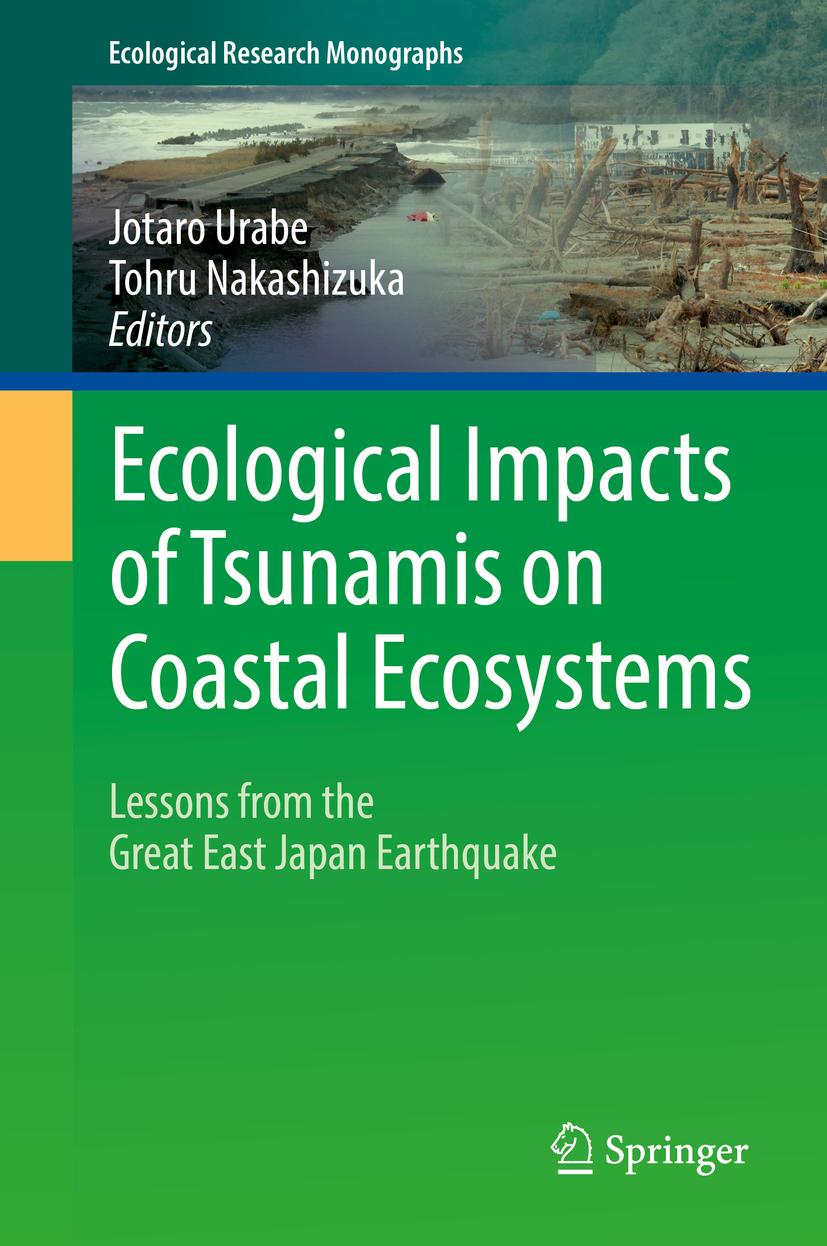 Nakashizuka, Tohru - Ecological Impacts of Tsunamis on Coastal Ecosystems, ebook