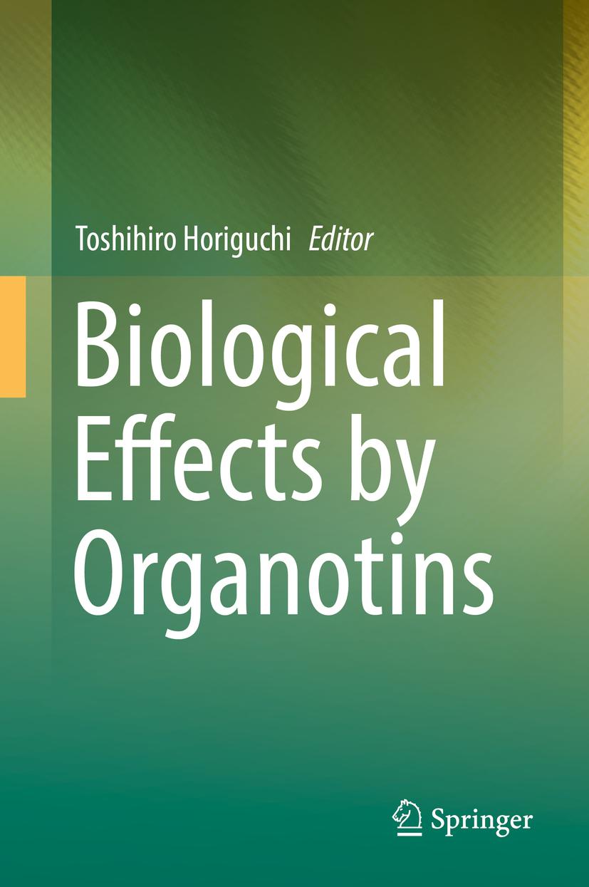 Horiguchi, Toshihiro - Biological Effects by Organotins, ebook