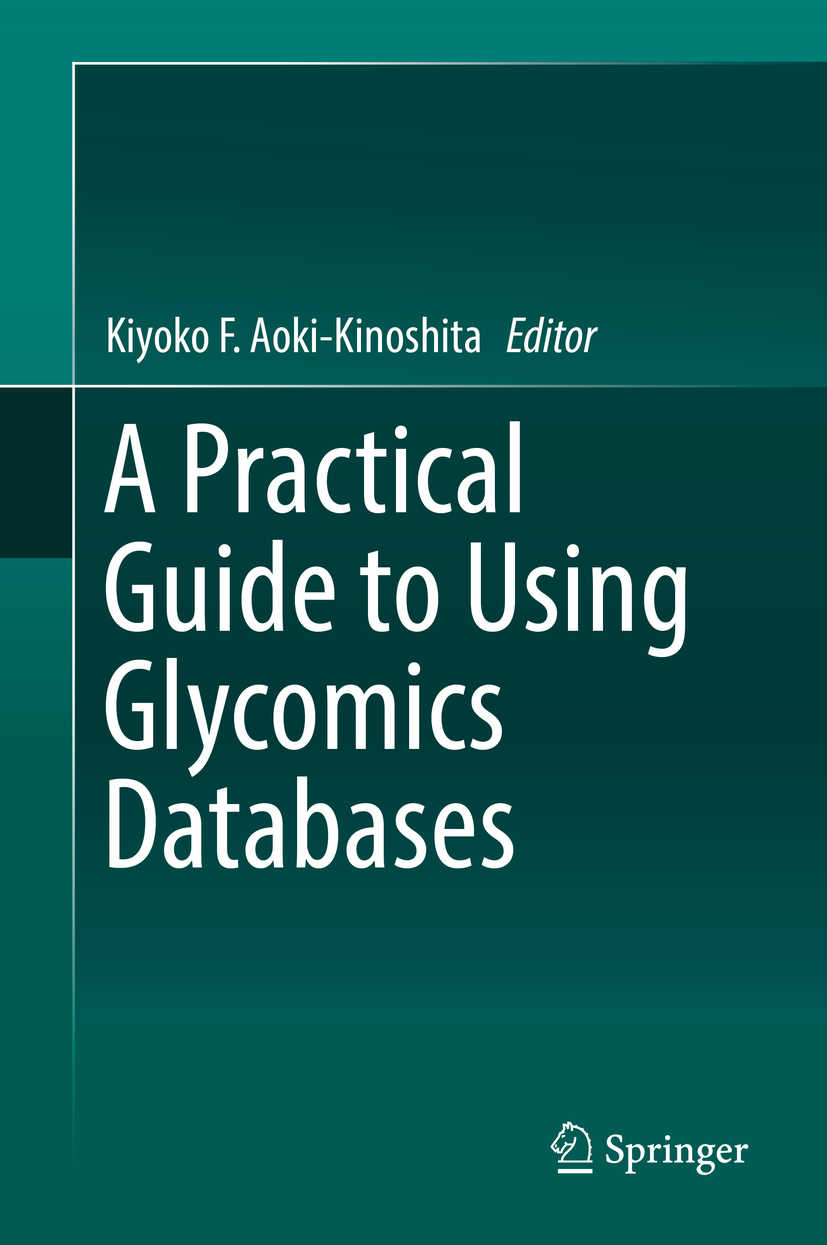 Aoki-Kinoshita, Kiyoko F. - A Practical Guide to Using Glycomics Databases, ebook