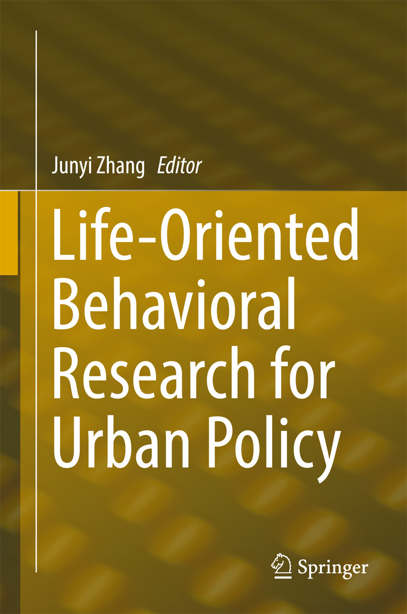 Zhang, Junyi - Life-Oriented Behavioral Research for Urban Policy, ebook
