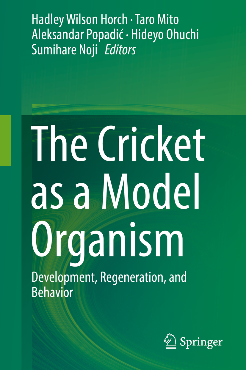 Horch, Hadley Wilson - The Cricket as a Model Organism, ebook