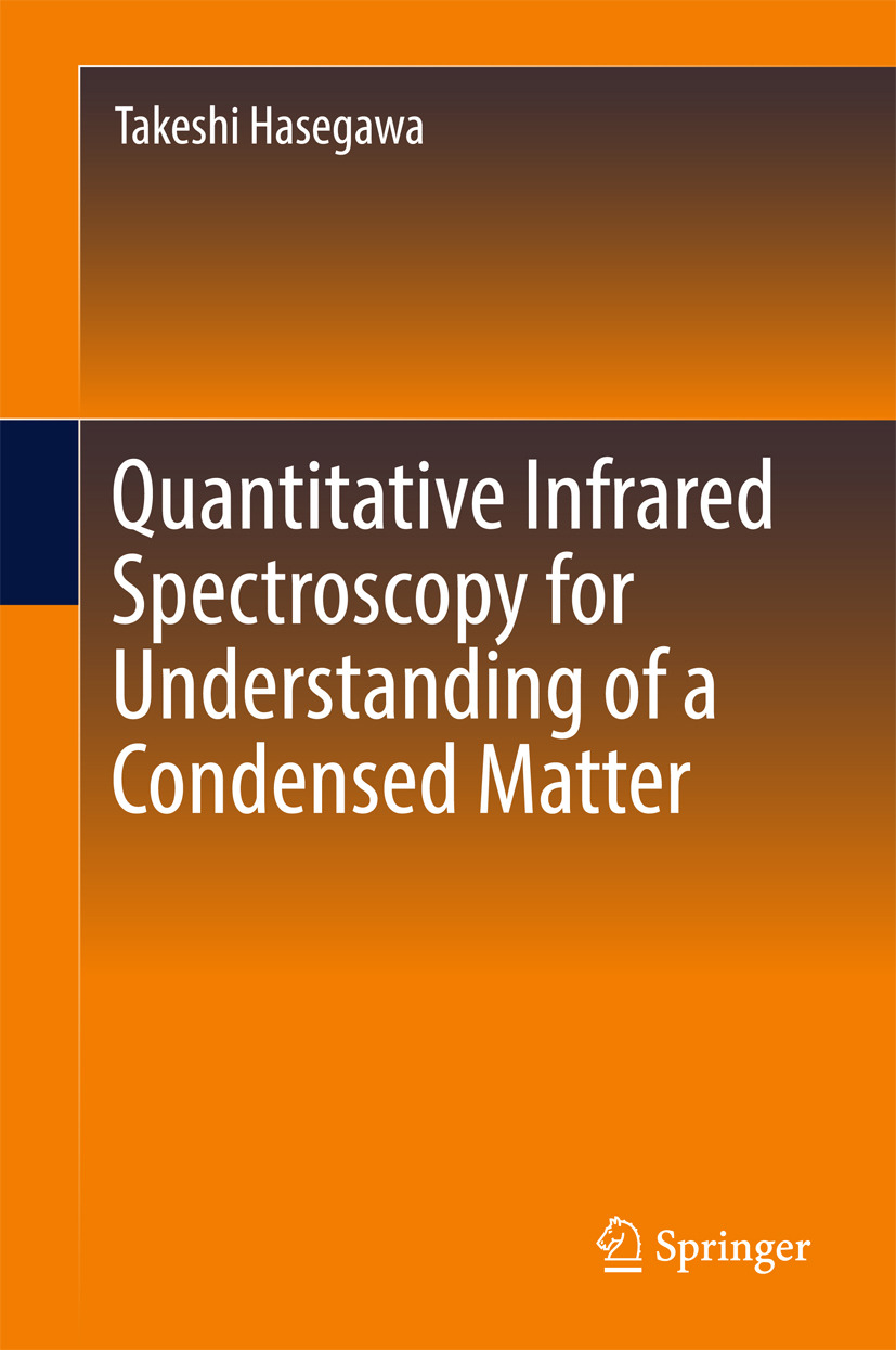 Hasegawa, Takeshi - Quantitative Infrared Spectroscopy for Understanding of a Condensed Matter, e-kirja