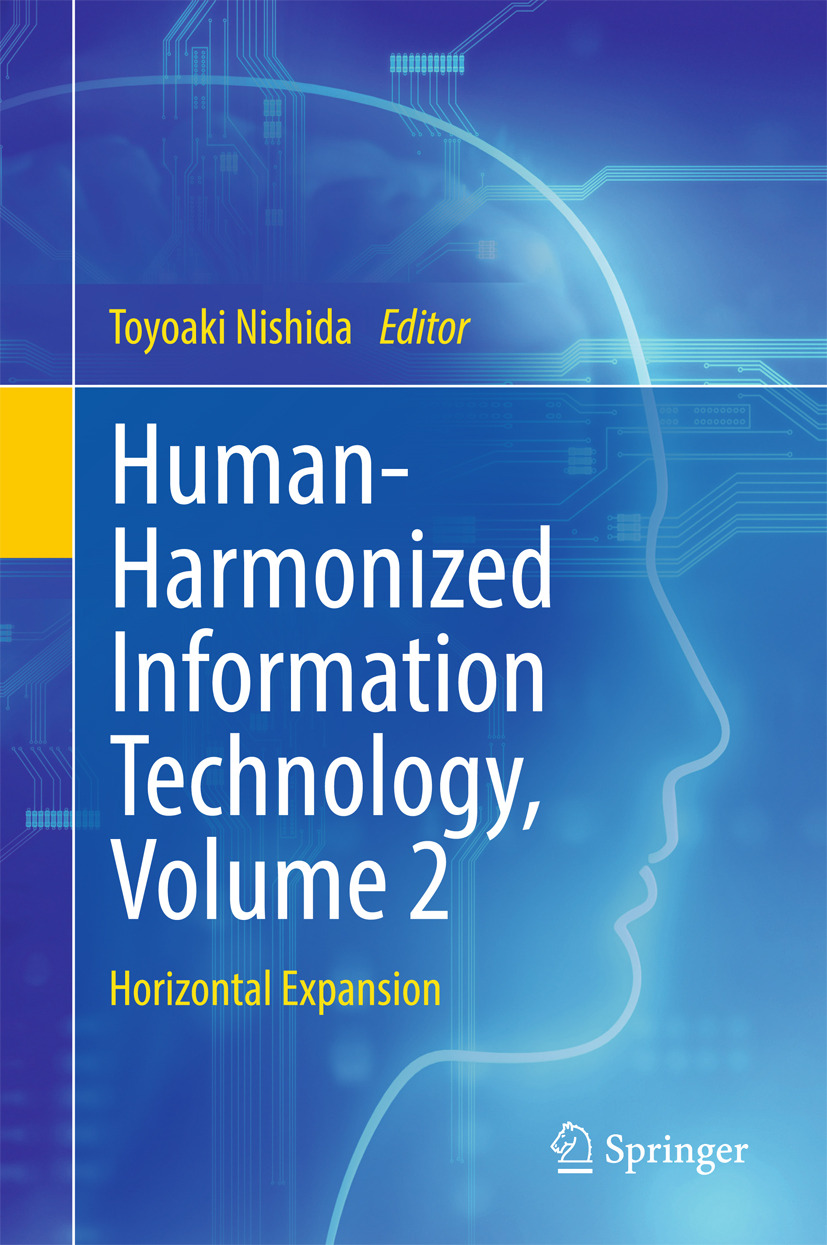 Nishida, Toyoaki - Human-Harmonized Information Technology, Volume 2, ebook