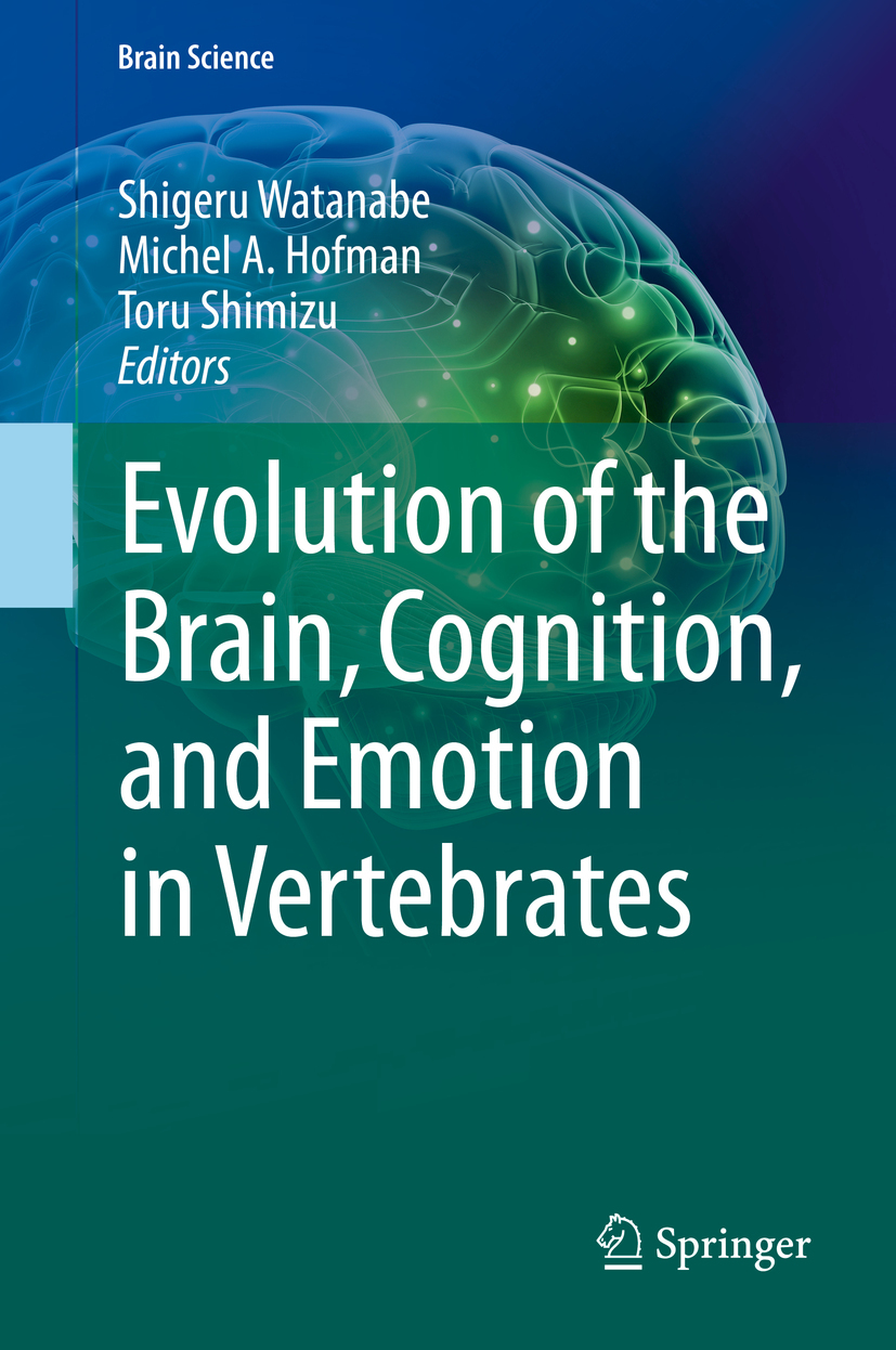 Hofman, Michel A - Evolution of the Brain, Cognition, and Emotion in Vertebrates, ebook