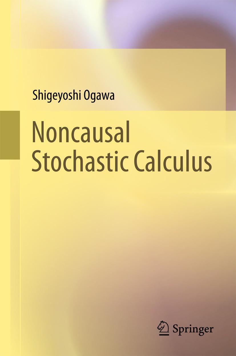 Ogawa, Shigeyoshi - Noncausal Stochastic Calculus, ebook